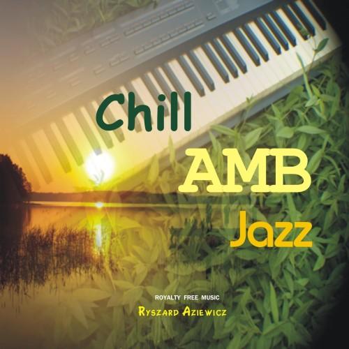 Chill AMB Jazz - Muzyka bez opłat ZAIKS